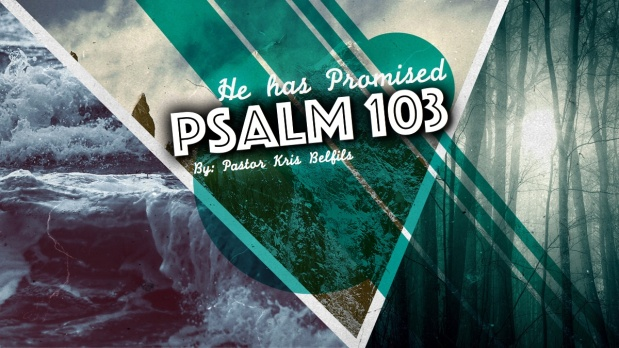 Promises of Psalm 103